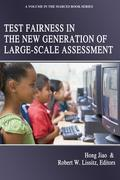 Test Fairness in the New Generation of Large-Scale Assessment