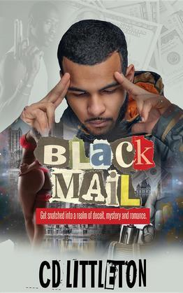 BlackMail: Get Snatched into a Realm of Deceit, Mystery and Romance