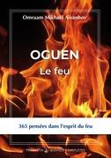 Oguèn, le feu