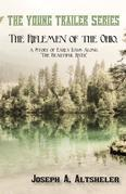"""The Riflemen of the Ohio, a Story of Early Days Along """"The Beautiful River"""""""