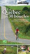 . Le Québec en 30 boucles