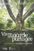 Vivre une garde partage