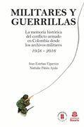 Militares y Guerrillas