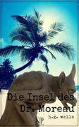 H.G. Wells: Die Insel des Dr. Moreau