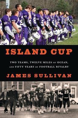 Island Cup: Two Teams, Twelve Miles of Ocean, and Fifty Years of Football Rivalry
