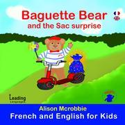 Baguette Bear and the sac surprise  - French and English for kids