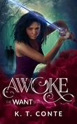 Awoke: The Want Series