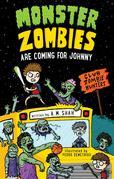 Monster Zombies are Coming for Johnny: Club Zombie Hunters