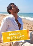 Antoine, 30 ans après (érotique gay)