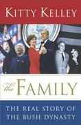 The Family: The Real Story of the Bush Dynasty