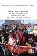 The Class Struggle in Latin America: Making History Today