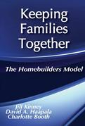 Keeping Families Together: The Homebuilders Model
