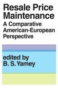 Resale Price Maintainance: A Comparative American-European Perspective