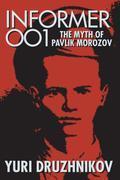 Informer 001: The Myth of Pavlik Morozov