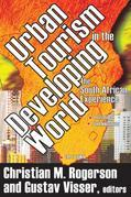 Urban Tourism in the Developing World: The South African Experience