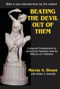Beating the Devil Out of Them: Corporal Punishment in American Children
