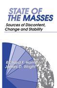 State of the Masses: Sources of Discontent, Change and Stability