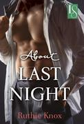 About Last Night: A Loveswept Contemporary Romance