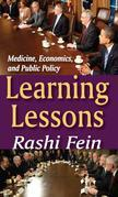 Learning Lessons: Medicine, Economics, and Public Policy