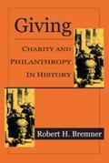 Giving: Charity and Philanthropy in History