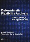 Deterministic Flexibility Analysis: Theory, Design, and Applications