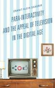 Para-Interactivity and the Appeal of Television in the Digital Age
