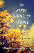 The First Signs of April