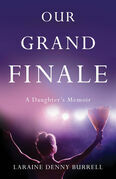 Our Grand Finale