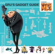 Despicable Me 3: Gru's Gadget Guide