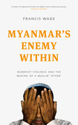 Myanmar's Enemy Within