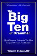 The Big Ten of Grammar: Identifying and Fixing the Ten Most Frequent Grammatical Errors