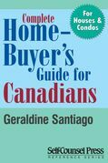 Complete Home Buyer's Guide For Canada