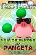 Agente Secreto Disco Dancer: Huevos Verdes con Panceta
