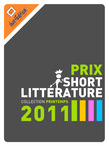 Prix de la short Littrature - collection printemps 2011