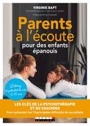 Parents à l'écoute pour des enfants épanouis