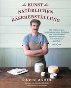 Die Kunst der natürlichen Käseherstellung