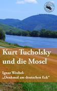 Kurt Tucholsky und die Mosel