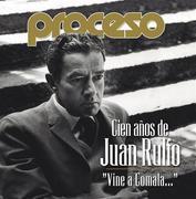 Cien años de Juan Rulfo.