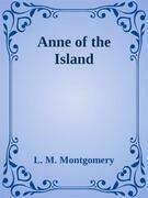 - Anne of the Island -