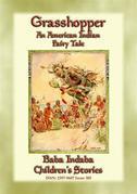 GRASSHOPPER - An American Indian Folktale