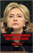 Die endgültige Wahrheit über Hillary Clinton