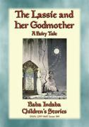 THE LASSIE AND HER GODMOTHER - A Scandinavian Fairy Tale