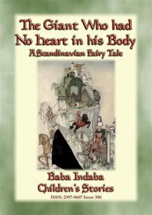 THE GIANT WHO HAD NO HEART IN HIS BODY - A Scandinavian Fairy Tale