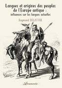 Langues et origines des peuples de l'Europe antique