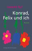 Konrad, Felix und ich
