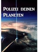 Polizei deinen Planeten
