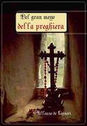 Del gran mezzo della preghiera
