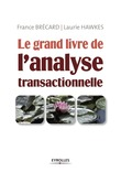 Le grand livre de l'analyse transactionnelle