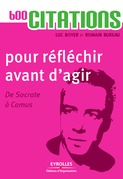 600 citations pour rflchir avant d'agir