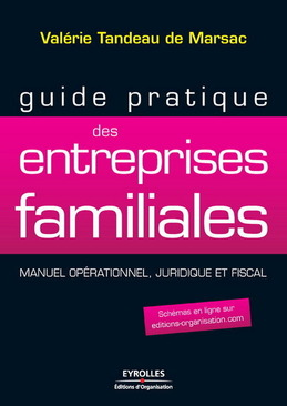 Guide pratique des entreprises familiales